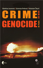 CRIME IN WAR – GENOCIDE IN PEACE