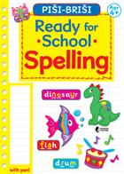 READY FOR SCHOOL - SPELLING
