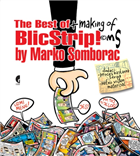 THE BEST OF BLIC STRIP + MAKING OF MS